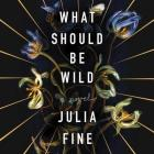 What Should Be Wild Cover Image