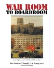 WAR ROOM to BOARDROOM: Leadership Lessons from West Point's Warrior Class Cover Image