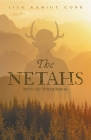 The Netahs: Into the Wilderness Cover Image