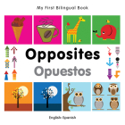 My First Bilingual Book-Opposites (English-Spanish) Cover Image