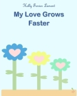 My Love Grows Faster Cover Image