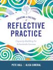 Creating a Culture of Reflective Practice: Building Capacity for Schoolwide Success Cover Image