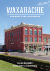 Waxahachie Architecture Guidebook Cover Image