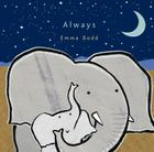 Always (Emma Dodd's Love You Books) Cover Image