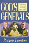 God's Generals Why They Succeeded and Why Some Fail, Volume 1 Cover Image
