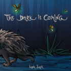 The Dark is Coming Cover Image