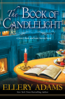 The Book of Candlelight (A Secret, Book and Scone Society Novel #3) Cover Image