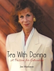 Tea With Donna: A Passion for Education Cover Image