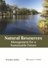 Natural Resources: Management for a Sustainable Future Cover Image