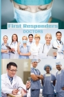 First Responder Doctor Journal: We Put Our Patients First Cover Image