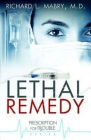 Lethal Remedy (Prescription for Trouble #4) Cover Image