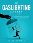 The Gaslighting Effect: Recover from Emotional and Narcissistic Abuse Cover Image