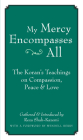 My Mercy Encompasses All: The Koran's Teachings on Compassion, Peace & Love Cover Image