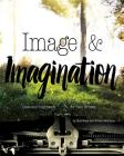Image & Imagination: Ideas and Inspiration for Teen Writers Cover Image
