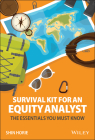 Survival Kit for an Equity Analyst: The Essentials You Must Know Cover Image