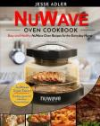 Nuwave Oven Cookbook: Easy & Healthy Nuwave Oven Recipes For The Everyday Home - Delicious Triple-Tested, Family-Approved Nuwave Oven Recipe Cover Image