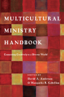 Multicultural Ministry Handbook: Connecting Creatively to a Diverse World (Bridgeleader Books) Cover Image