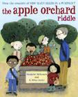 The Apple Orchard Riddle (Mr. Tiffin's Classroom Series) Cover Image