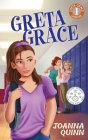 Greta Grace: A Greta Grace Gibson story about bullying and self-esteem Cover Image