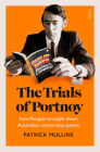The Trials of Portnoy: How Penguin Brought Down Australia's Censorship System Cover Image