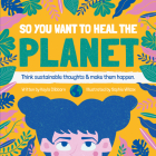 So You Want to Heal the Planet Cover Image