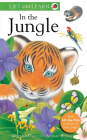 Lift and Learn: In the Jungle (Lift & Learn) Cover Image