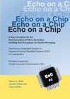 Echo on a Chip - Secure Embedded Systems in Cryptography: A New Perception for the Next Generation of Micro-Controllers handling Encryption for Mobile Cover Image
