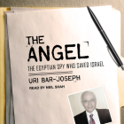 The Angel: The Egyptian Spy Who Saved Israel Cover Image