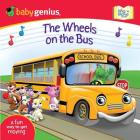 The Wheels on the Bus: A Sing 'n Move Book Cover Image
