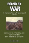 Bound by War: A Memoir of Love, Friendship and Survival Cover Image
