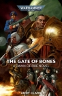 The Gate of Bones (Warhammer 40,000: Dawn of Fire #2) Cover Image