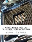 Verilog Hdl Digital Blueprint and Modeling Cover Image