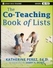 The Co-Teaching Book of Lists (Jossey-Bass Teacher) Cover Image
