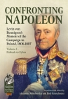 Confronting Napoleon: Levin Von Bennigsen's Memoir of the Campaign in Poland, 1806-1807. Volume I - Pultusk to Eylau (From Reason to Revolution) Cover Image