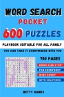 Word Search Pocket 600 Puzzles: playbook suitable for all FAMILY Cover Image
