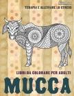 Libri da colorare per adulti - Terapia e alleviare lo stress - Animali - Mucca Cover Image