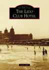 The Lido Club Hotel Cover Image