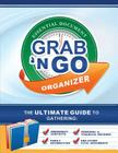 Grab N Go Essential Document Organizer: The Ultimate Guide to Gathering Emergency Contacts, Family Information, Personal and Financial Records, and Ot Cover Image
