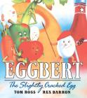 Eggbert, the Slightly Cracked Egg Cover Image