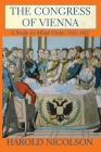 The Congress of Vienna: A Study in Allied Unity: 1812-1822 Cover Image