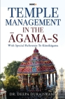 Temple Management in the Āgama-S: With Special Reference To Kāmikāgama Cover Image