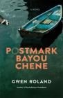 Postmark Bayou Chene Cover Image