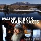 Maine Places, Maine Faces (Regional Photos) Cover Image
