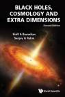 Black Holes, Cosmology and Extra Dimensions (Second Edition) Cover Image