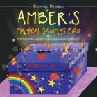 Amber'S Magical Savings Box: First Interactive Lesson on Earning and Saving Money! Cover Image