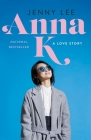 Anna K: A Love Story Cover Image