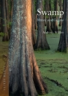 Swamp: Nature and Culture (Earth) Cover Image