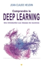 Comprendre le Deep Learning: Une introduction aux réseaux de neurones Cover Image