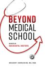 Beyond Medical School: Secrets of Successful Doctors Cover Image
