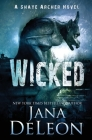 Wicked (Shaye Archer #4) Cover Image